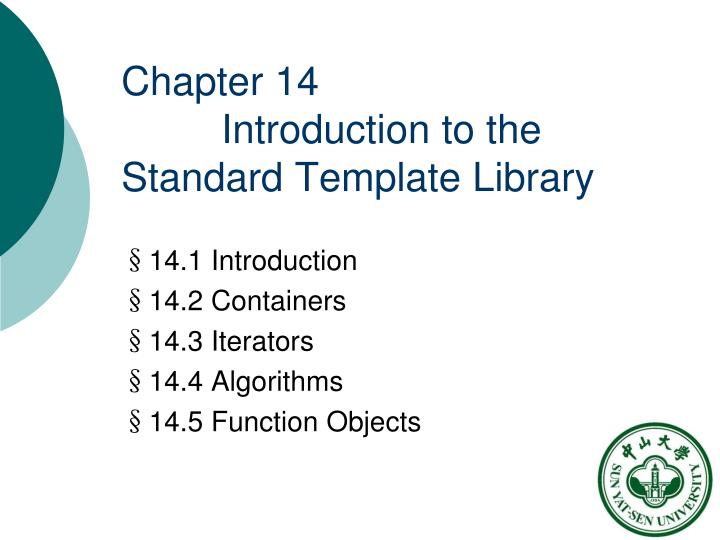 Chapter 14 introduction to the standard template library