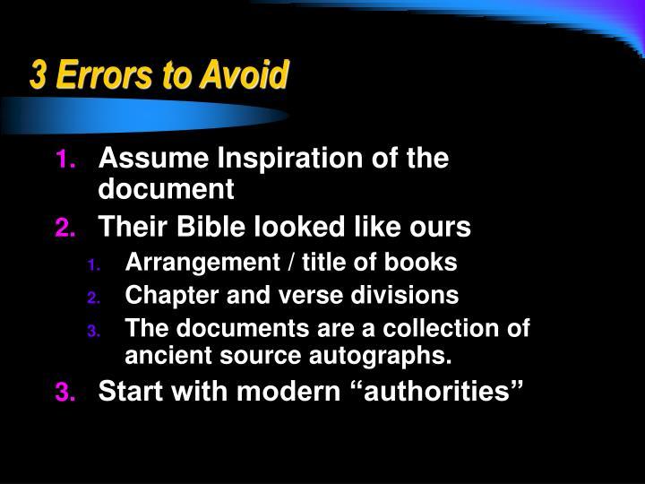 3 Errors to Avoid