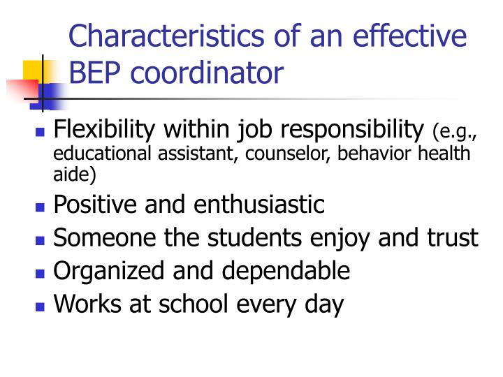Characteristics of an effective BEP coordinator