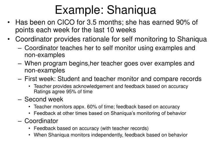 Example: Shaniqua