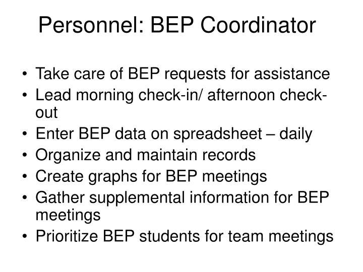 Personnel: BEP Coordinator