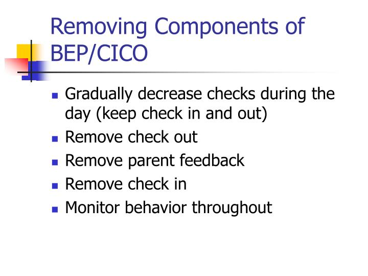 Removing Components of BEP/CICO