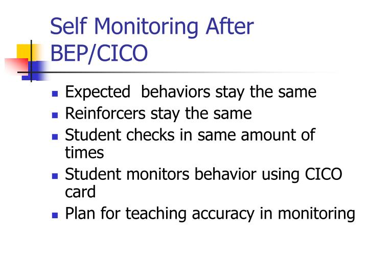 Self Monitoring After BEP/CICO