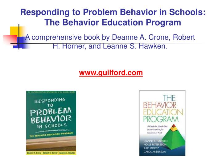 Responding to Problem Behavior in Schools: