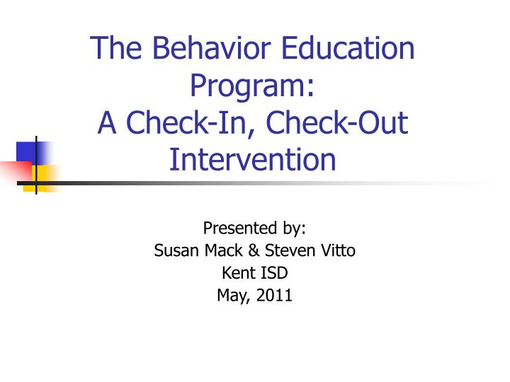 The behavior education program a check in check out intervention