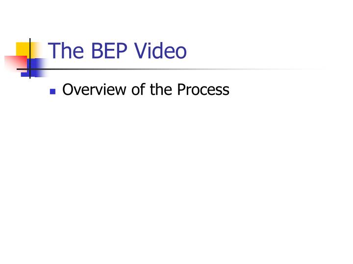 The bep video