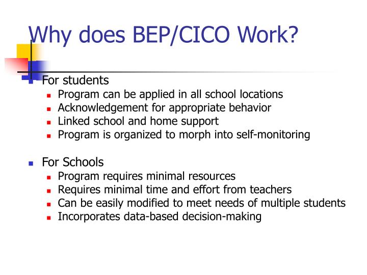 Why does BEP/CICO Work?
