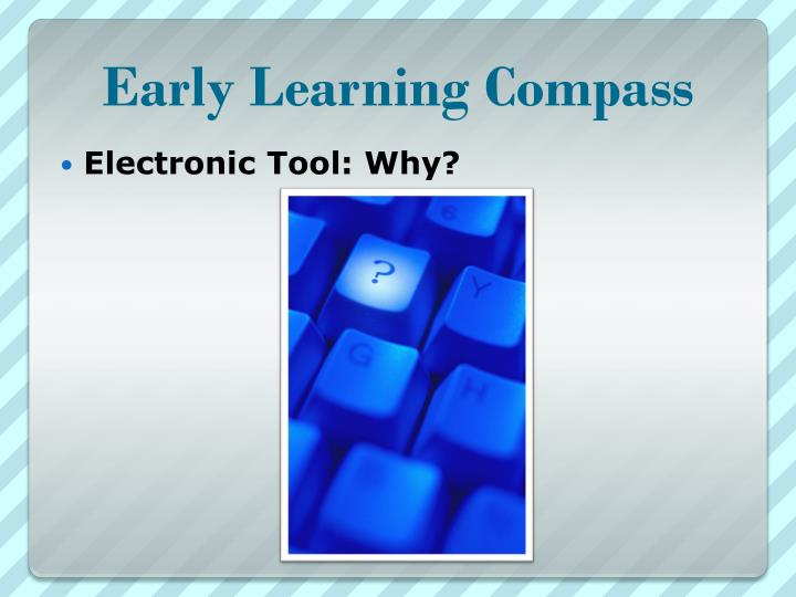 Early Learning Compass