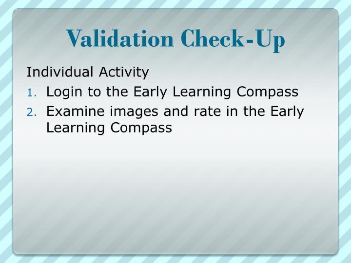Validation Check-Up