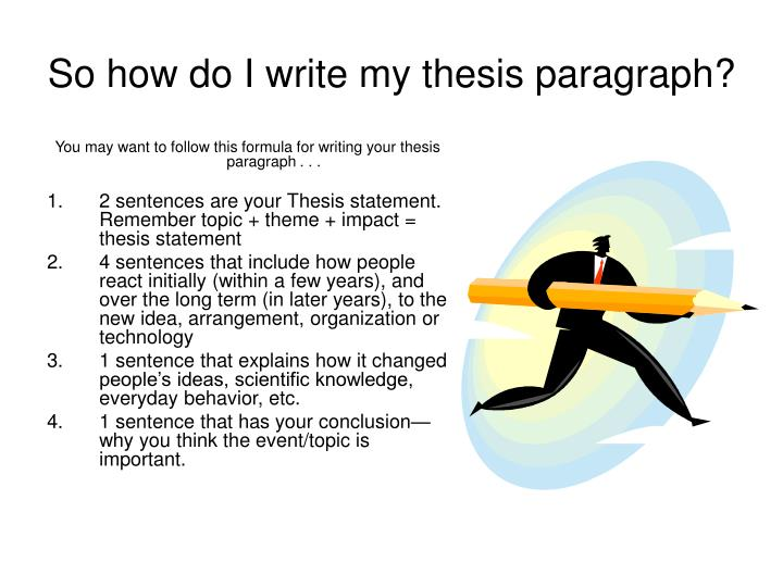 great thesis paragraphs Writing a good history paper history department hamilton college develop your thesis logically from paragraph to paragraph your reader.