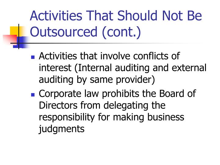 Activities That Should Not Be Outsourced (cont.)
