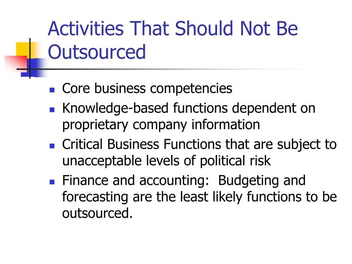 Activities That Should Not Be Outsourced