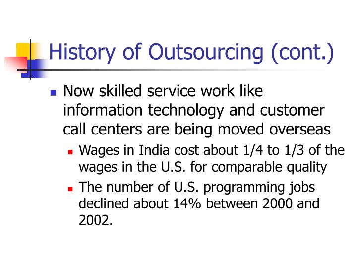 History of Outsourcing (cont.)