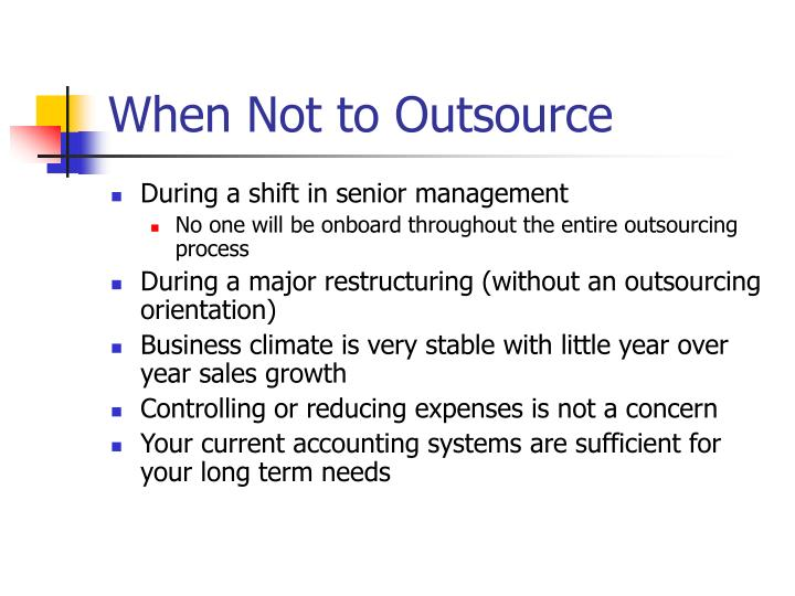 When Not to Outsource