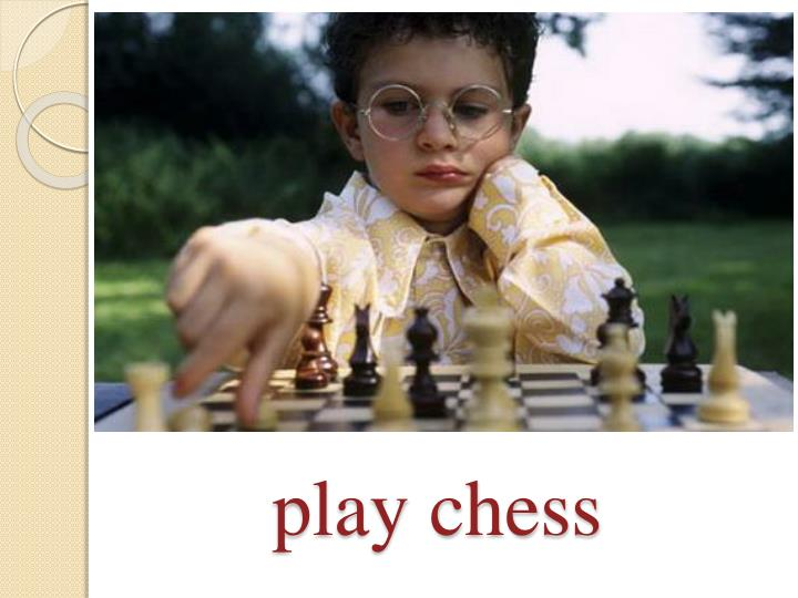 play chess
