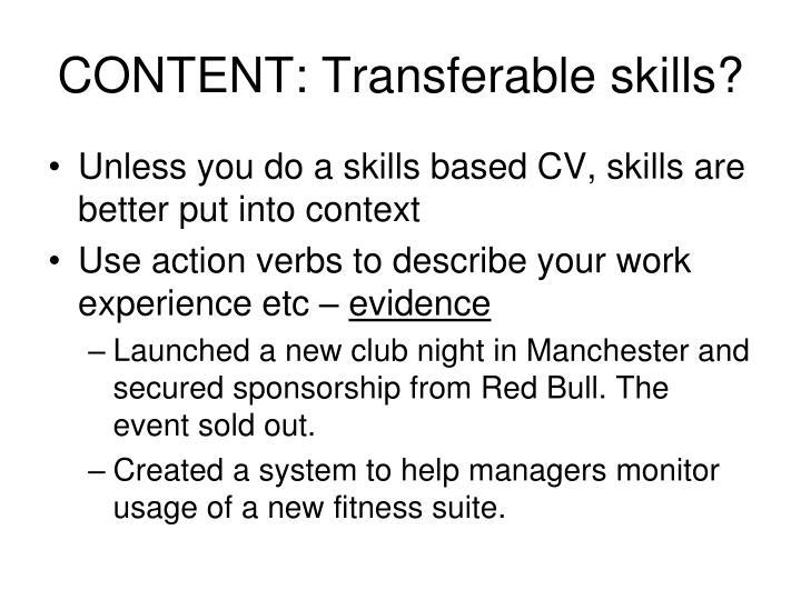CONTENT: Transferable skills?