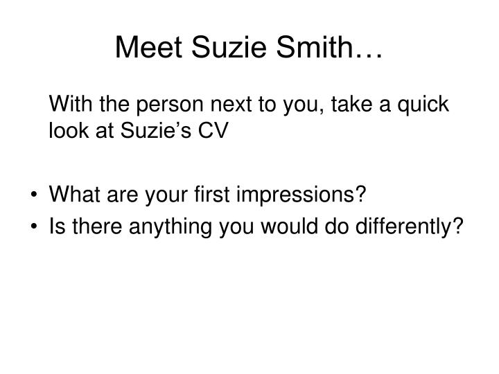 Meet Suzie Smith…