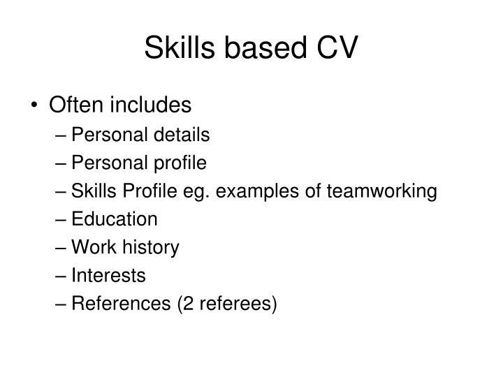 Skills based CV
