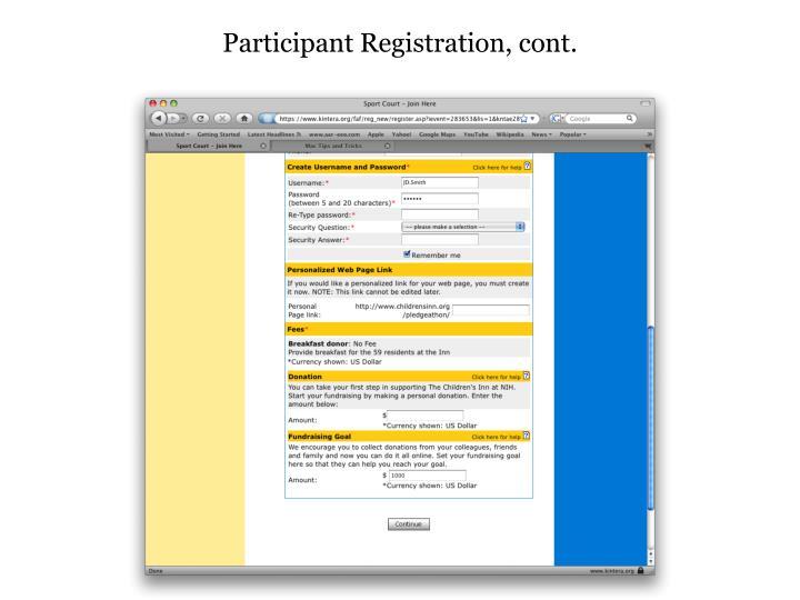 Participant Registration, cont.