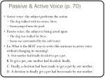passive active voice p 70