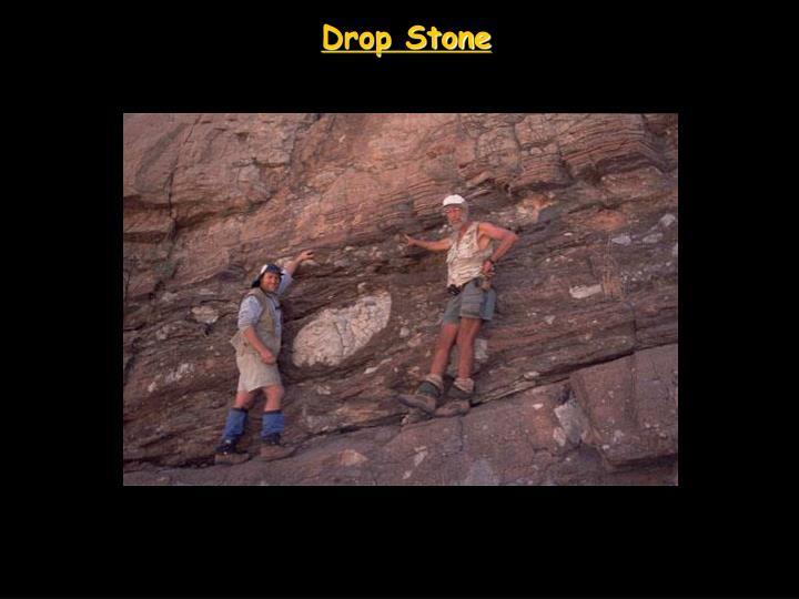 Drop Stone