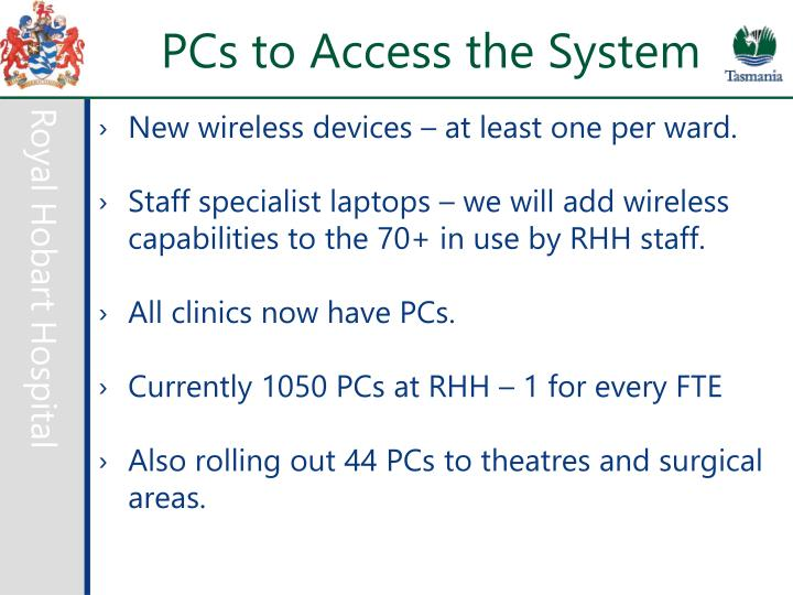 PCs to Access the System