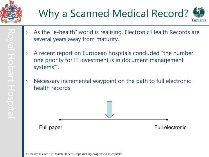 Why a Scanned Medical Record?