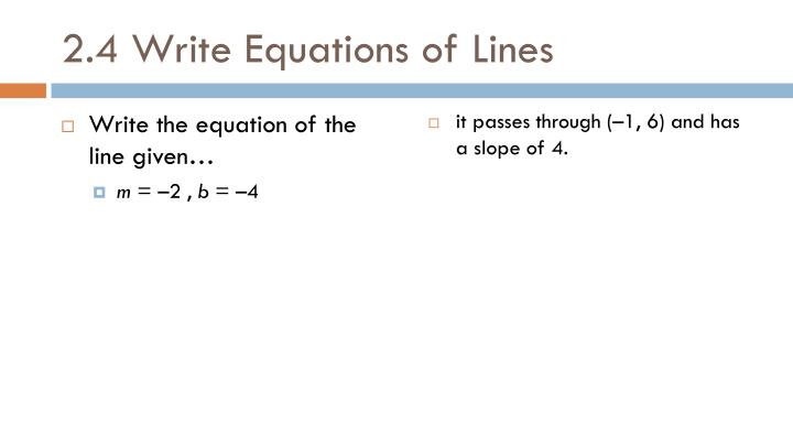 2.4 Write Equations of Lines