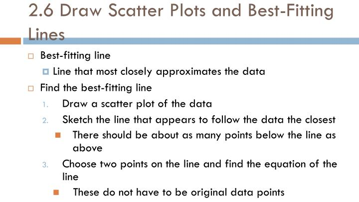 2.6 Draw Scatter Plots and Best-Fitting Lines