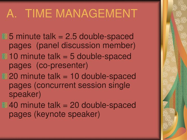 A.	TIME MANAGEMENT