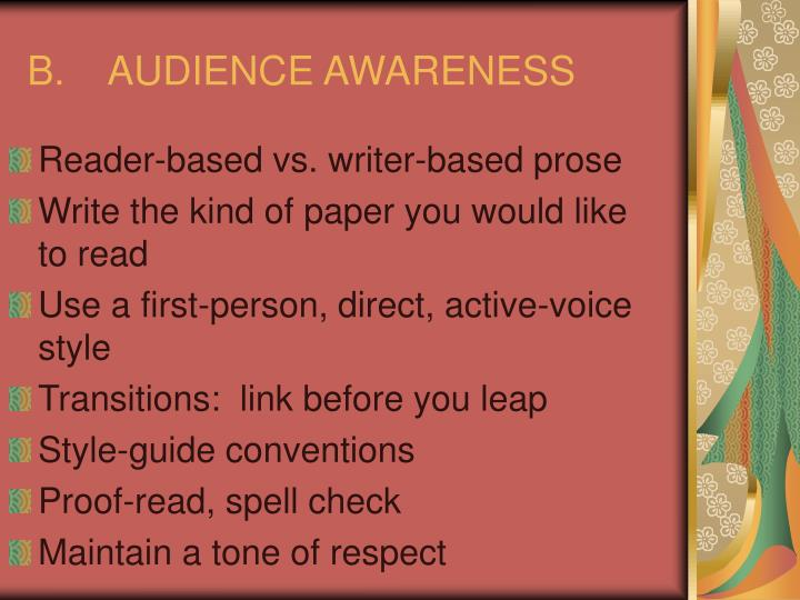 B.	AUDIENCE AWARENESS