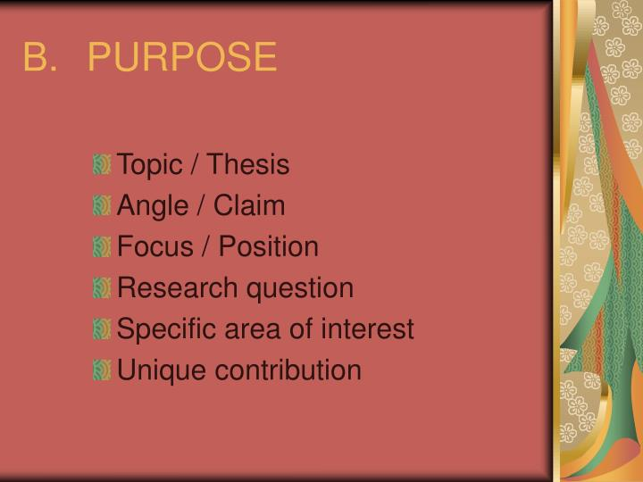 B.PURPOSE