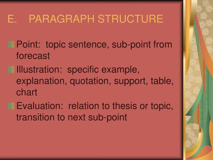 E.PARAGRAPH STRUCTURE