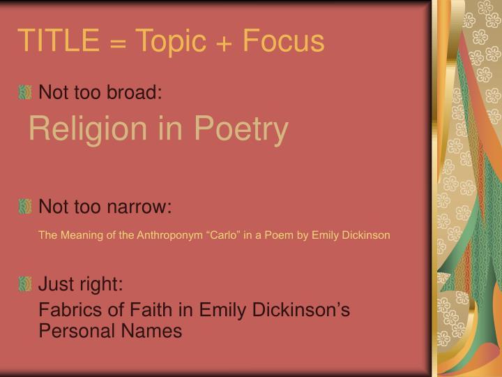 TITLE = Topic + Focus
