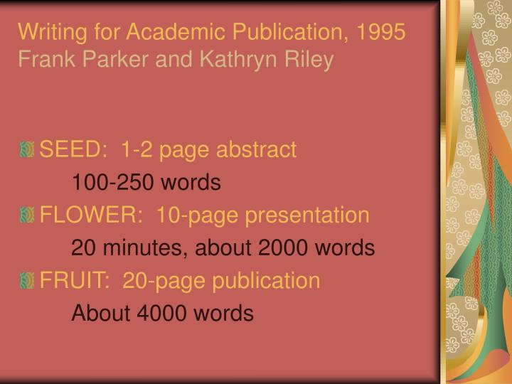 Writing for academic publication 1995 frank parker and kathryn riley