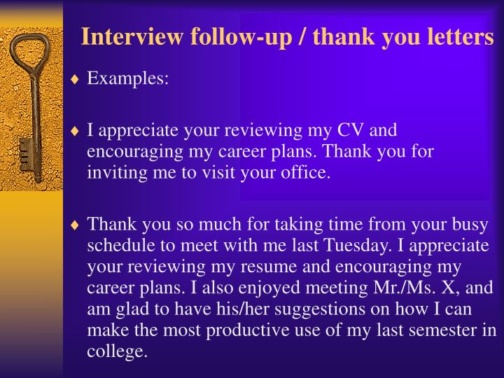 Interview follow-up / thank you letters