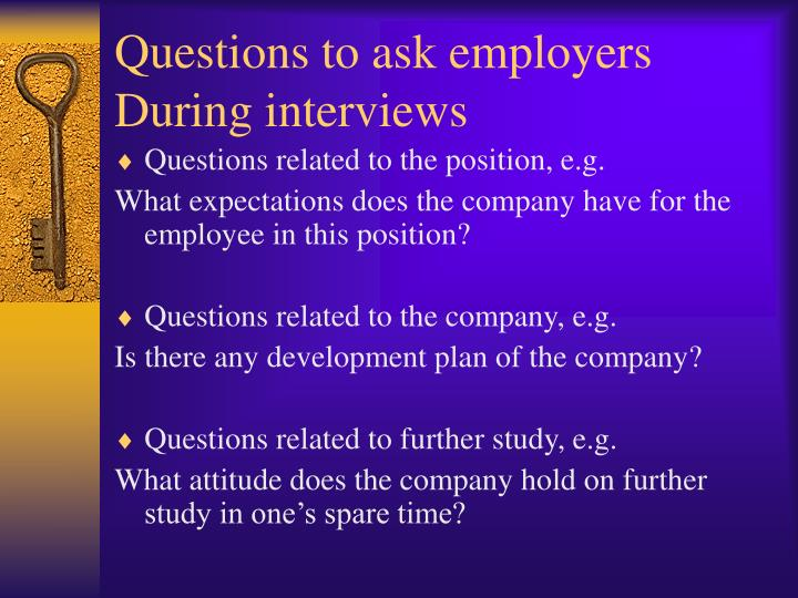 Questions to ask employers During interviews