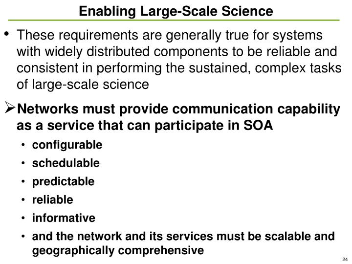 Enabling Large-Scale Science
