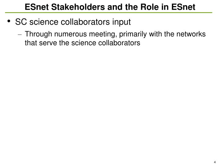 ESnet Stakeholders and the Role in ESnet