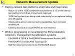network measurement update