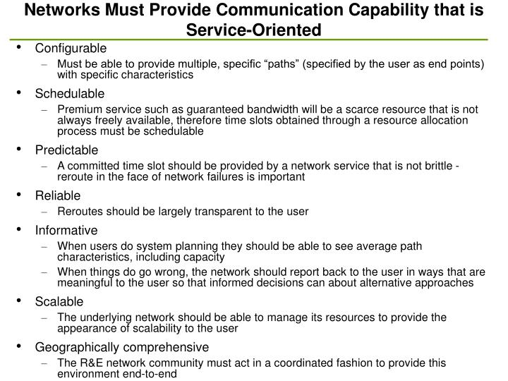 Networks Must Provide Communication Capability that is Service-Oriented