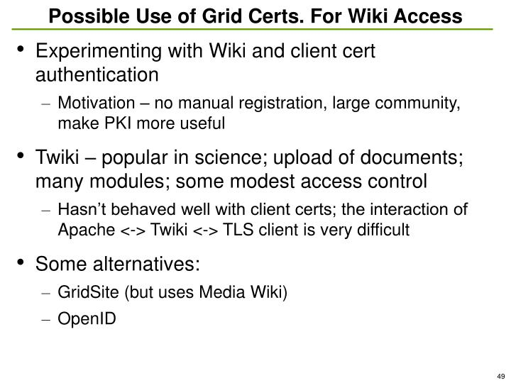 Possible Use of Grid Certs. For Wiki Access