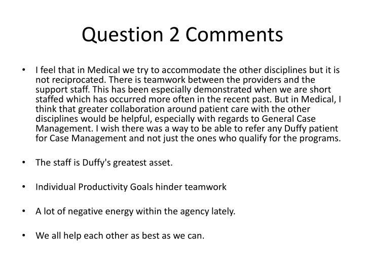 Question 2 Comments