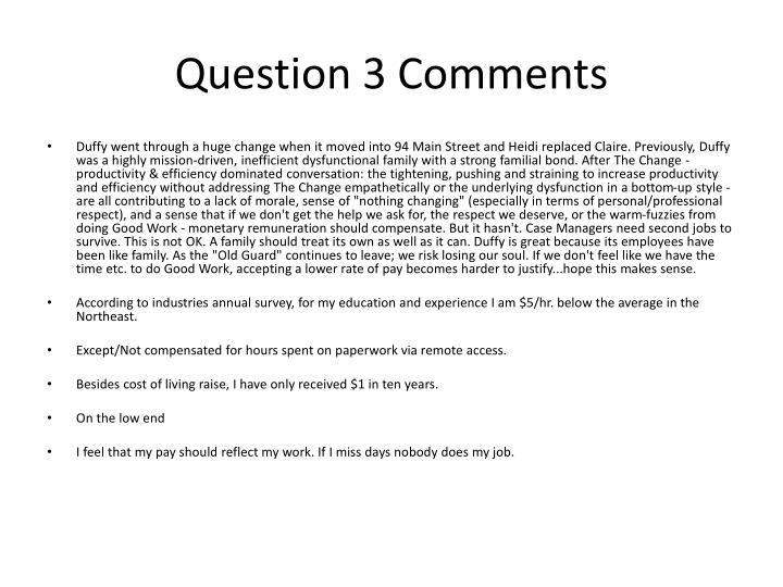Question 3 Comments