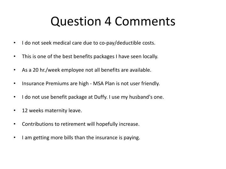 Question 4 Comments