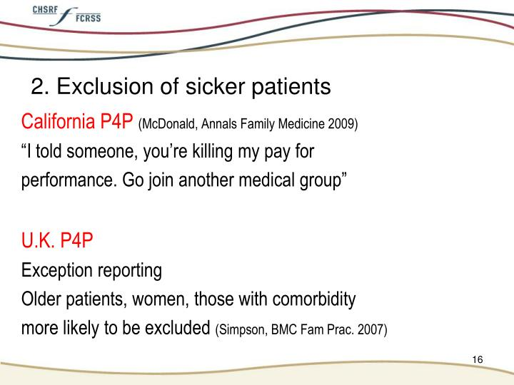 2. Exclusion of sicker patients
