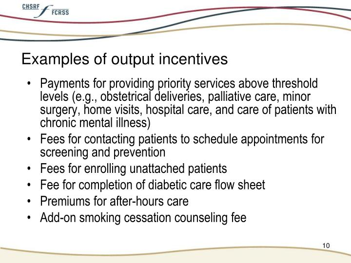 Examples of output incentives