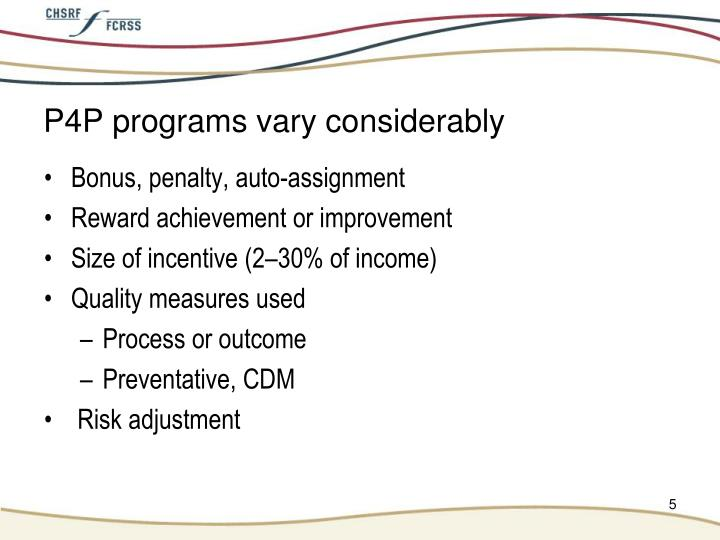 P4P programs vary considerably