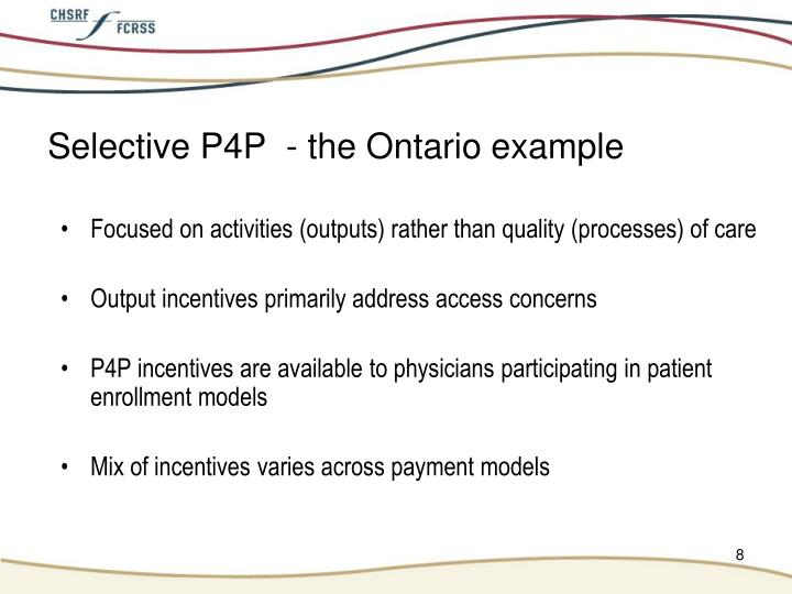 Selective P4P  - the Ontario example
