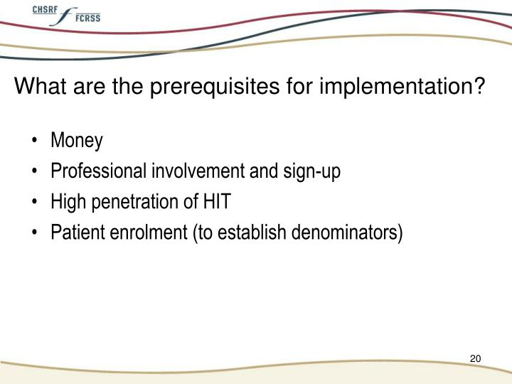 What are the prerequisites for implementation?